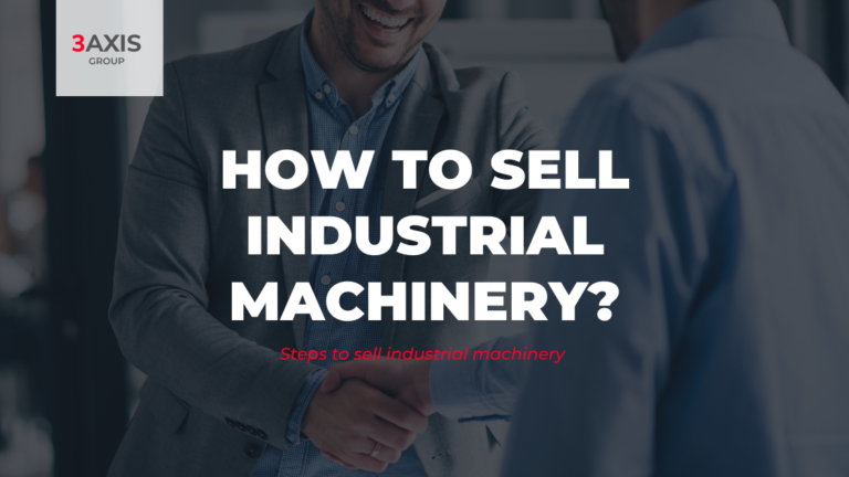 Steps to sell industrial machinery