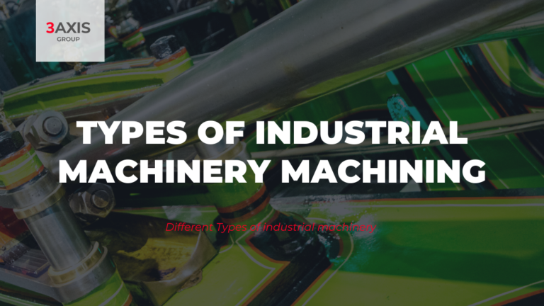Different Types of industrial machinery